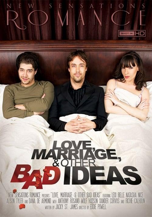 Liebe, Ehe und andere dumme Ideen