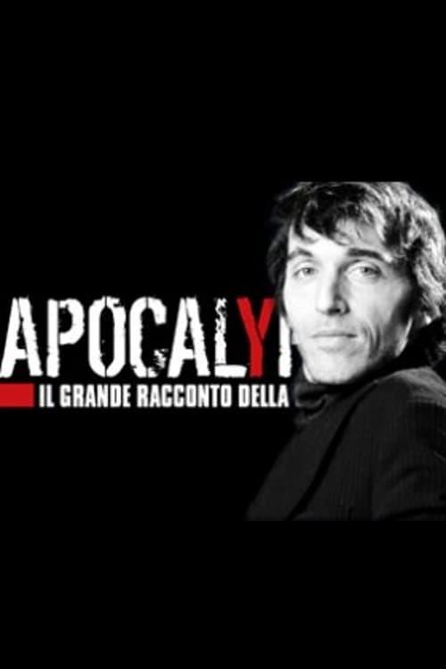 Apocalypse - Il grande racconto della storia (2012)