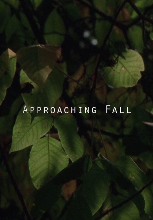 Approaching Fall (2016)