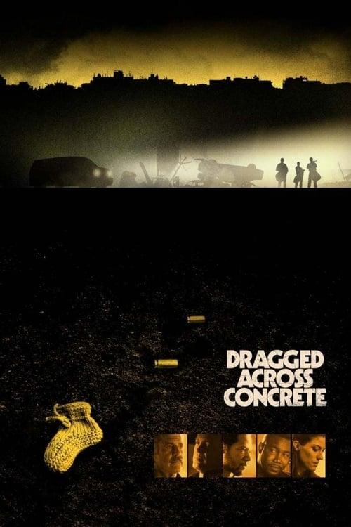 Dragged Across Concrete (2019)