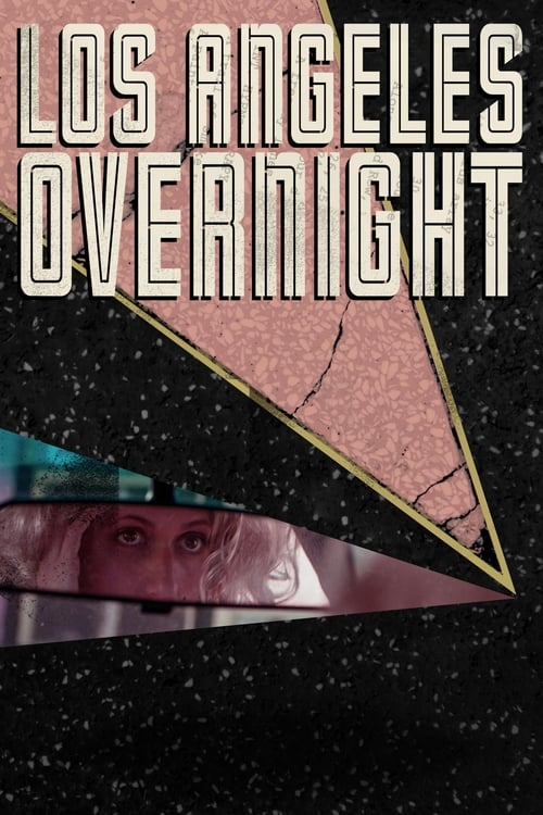 Mira La Película Los Angeles Overnight En Buena Calidad Hd 1080p