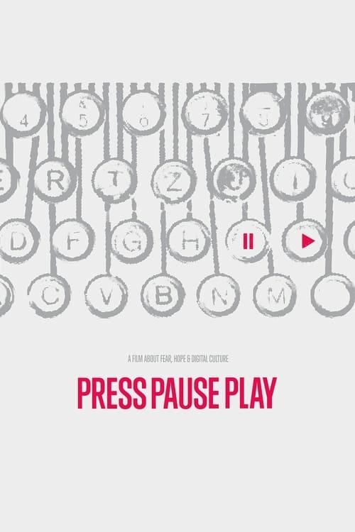 Mira La Película PressPausePlay En Buena Calidad Hd 1080p