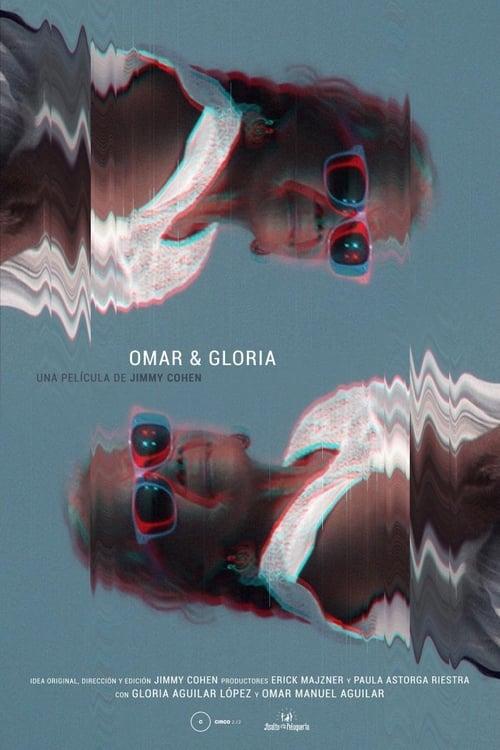 Omar & Gloria (2017)