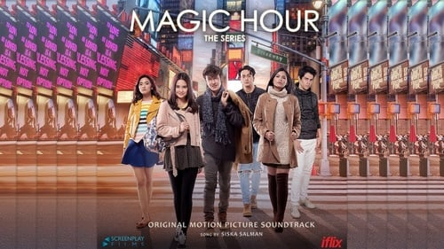 Magic Hour: The Series (2019)
