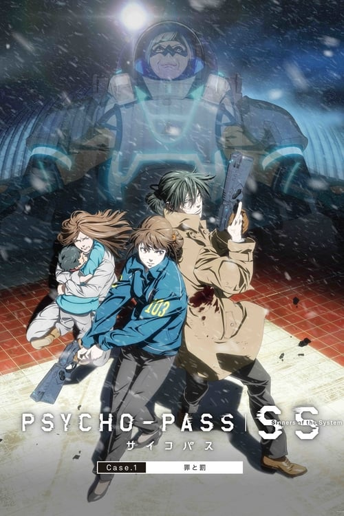 Psycho-Pass: Sinners of the System -  Case.1 Crime and Punishment (2019)