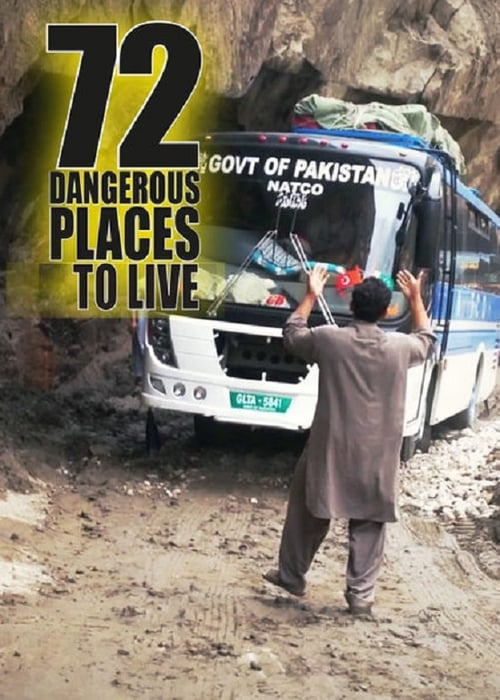 Banner of 72 Dangerous Places to Live
