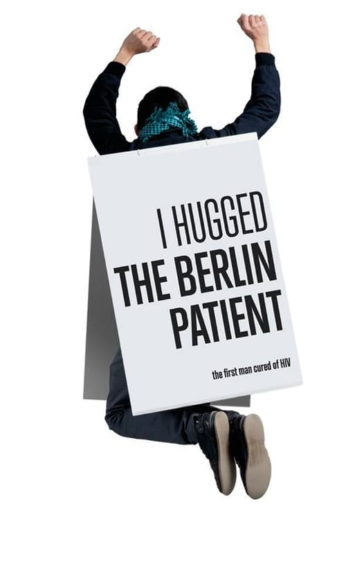 Ver pelicula I Hugged the Berlin Patient Online
