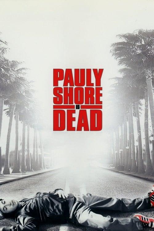Film Pauly Shore Is Dead Zcela Zdarma