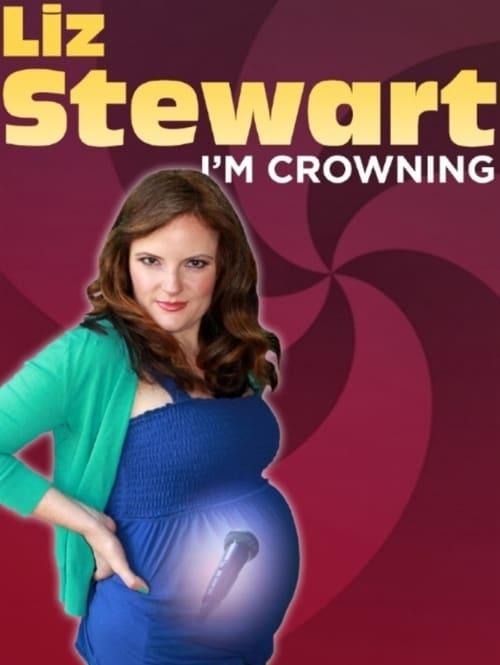 Watch Liz Stewart: I'm Crowning Online Vidspot