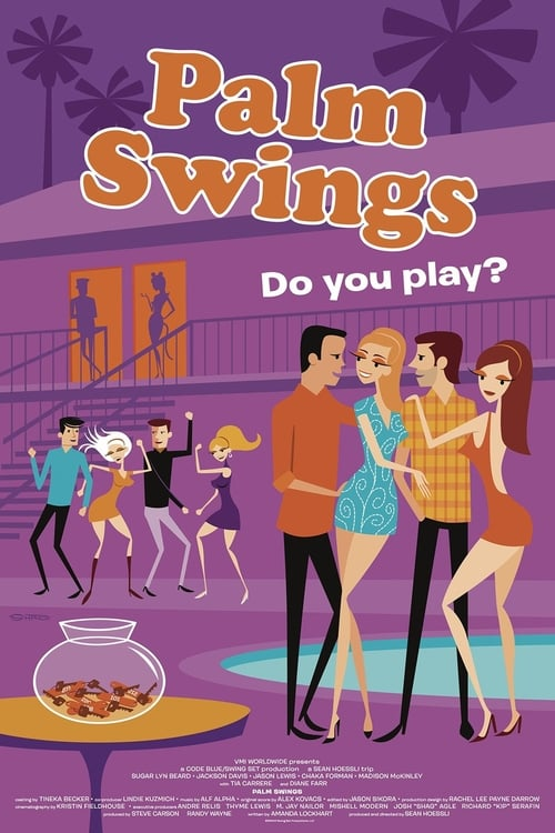 Download Palm Swings (2017) Movie Free Online