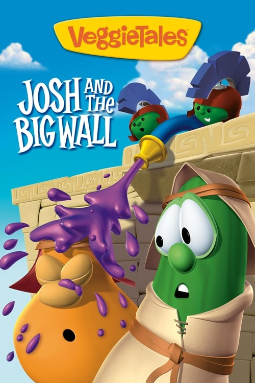 VeggieTales: Josh and the Big Wall poster