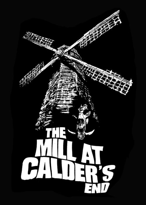 Mira The Mill at Calder's End En Buena Calidad Hd