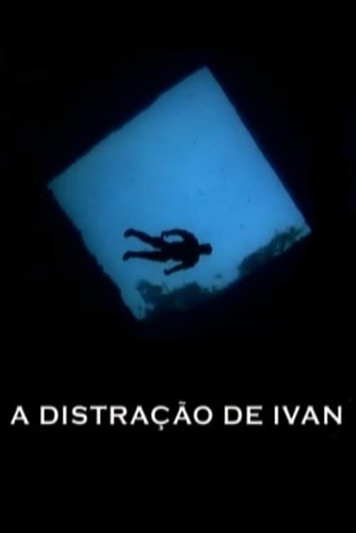 A Distração de Ivan (2010)