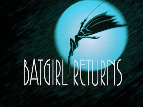 Batman: The Animated Series - Season 3 - Episode 8: Batgirl Returns
