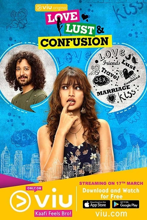 Love Lust and Confusion (2018)