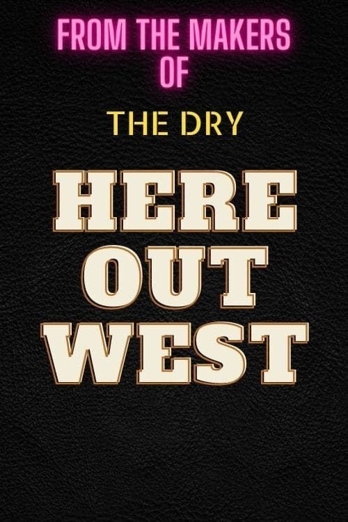 Watch Here Out West Online In