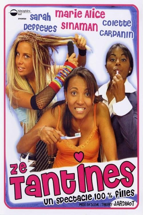 Ze Tantines (2005)