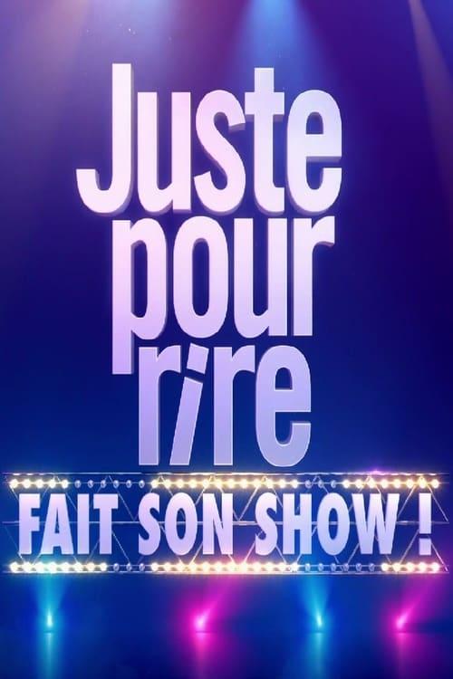 Juste pour rire fait son show (2016)