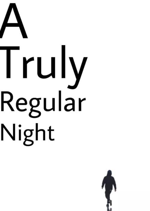 A Truly Regular Night