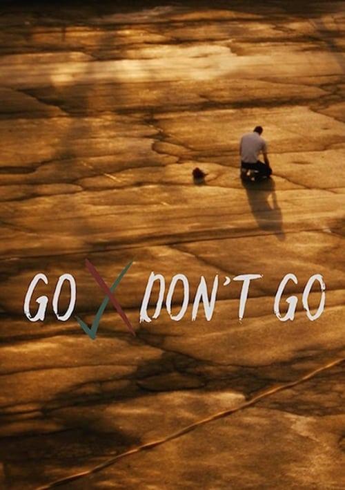 Go Don't Go poster