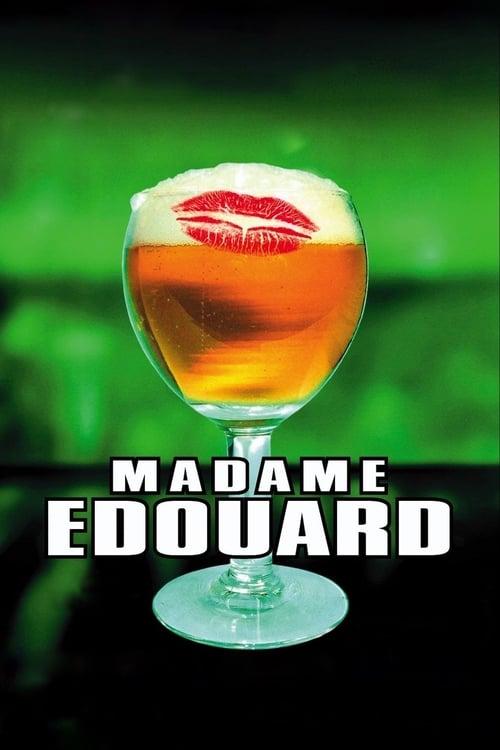 Madame Edouard (2004)