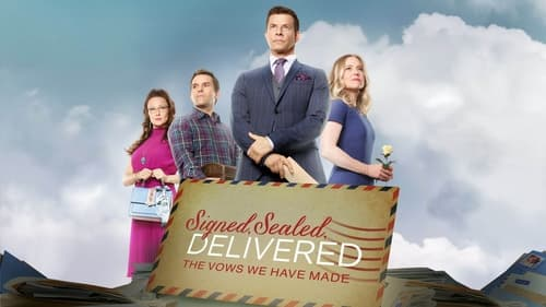 Signed, Sealed, Delivered: The Vows We Have Made HD Full Movie Online