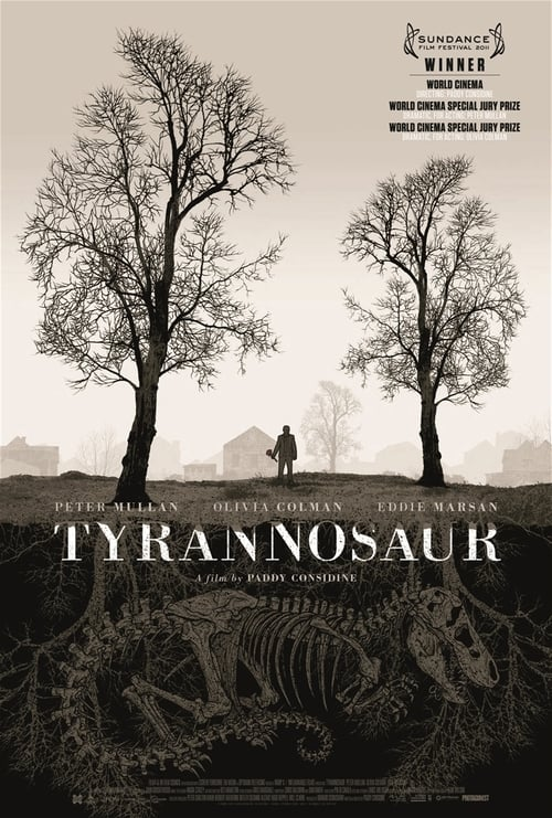 Streaming Tyrannosaur (2011) Best Quality Movie