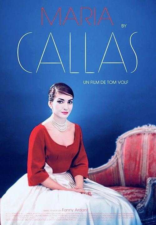 Maria by Callas 2017