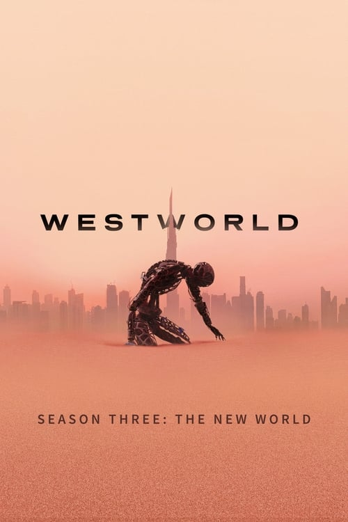 Westworld: Season Three: The New World