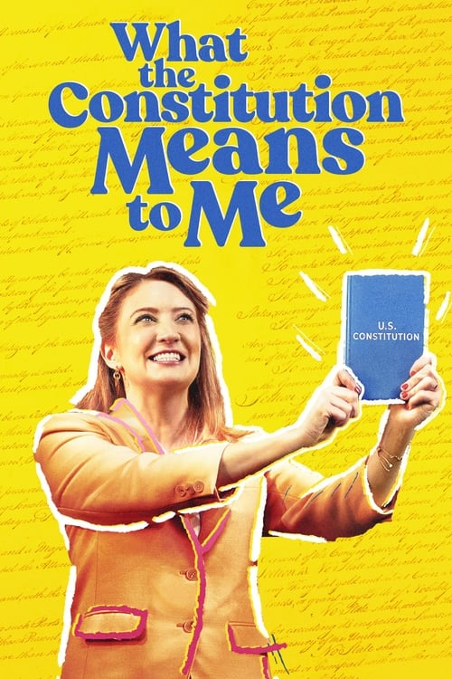 What the Constitution Means to Me English Full Movie Online Free Download