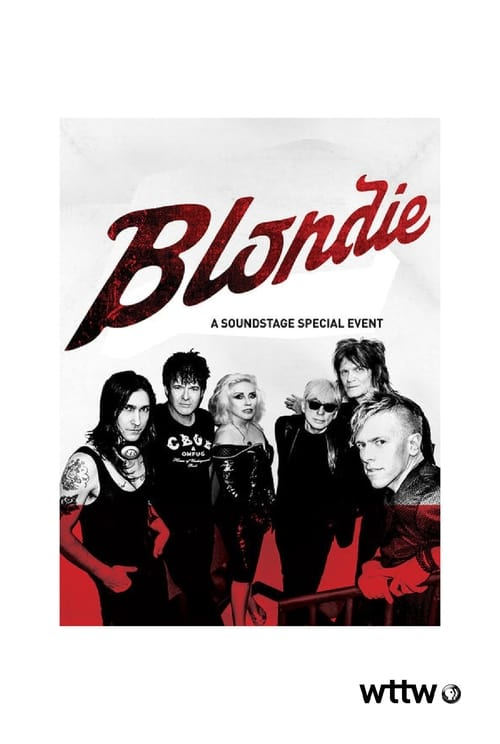 Assistir Blondie: Live at Soundstage Grátis