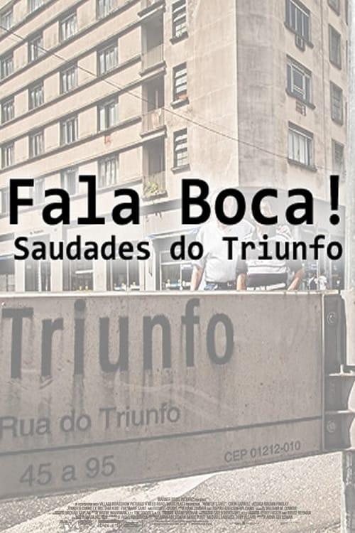 Fala Boca! Saudades do Triunfo poster