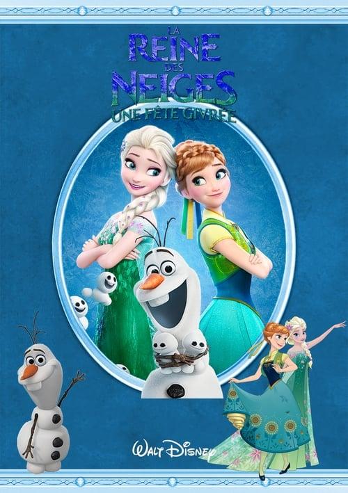 [HD] La Reine des neiges : Une fête givrée (2015) streaming vf