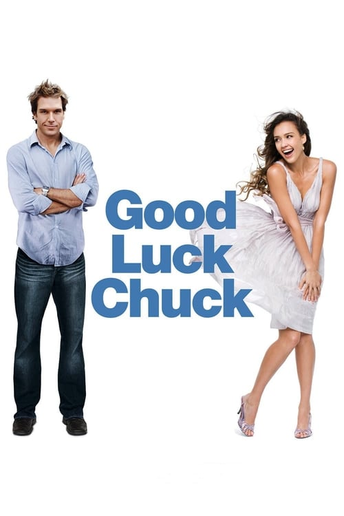 The poster of Good Luck Chuck