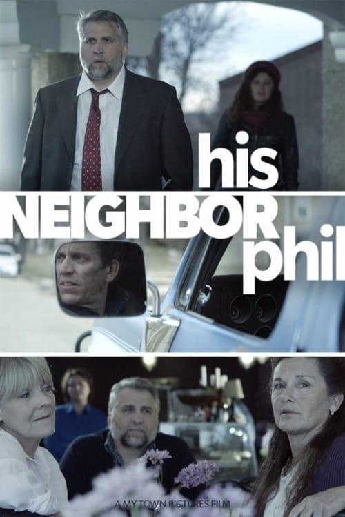 Assistir His Neighbor Phil Em Boa Qualidade Gratuitamente