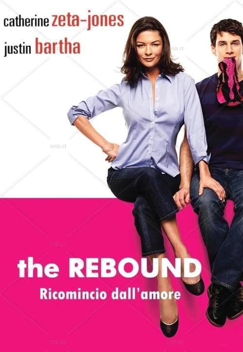 The Rebound - Ricomincio dall'amore (2009)