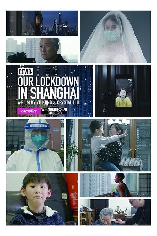 COVID: Our Lockdown In Shanghai