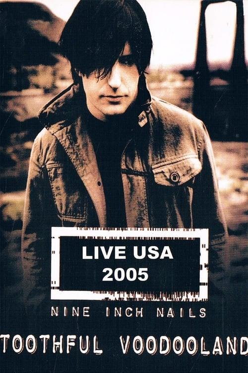 Nine Inch Nails - Toothful Voodooland (2005)