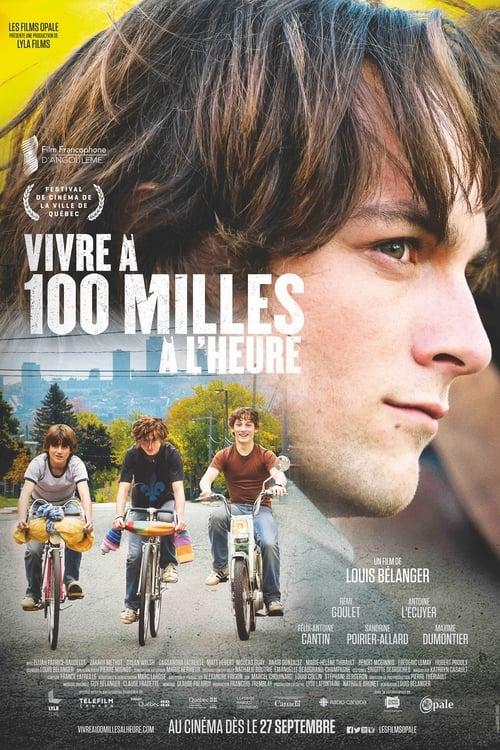 Film Ansehen Vivre à 100 milles à l'heure Kostenlos In Guter Qualität An