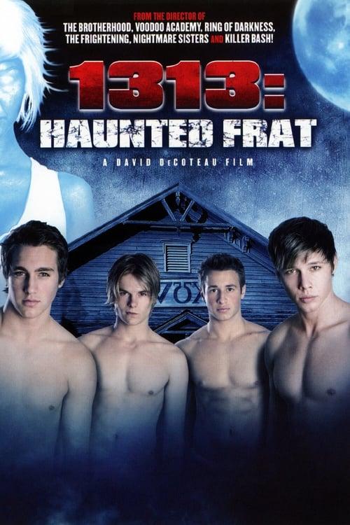 Assistir 1313: Haunted Frat Online