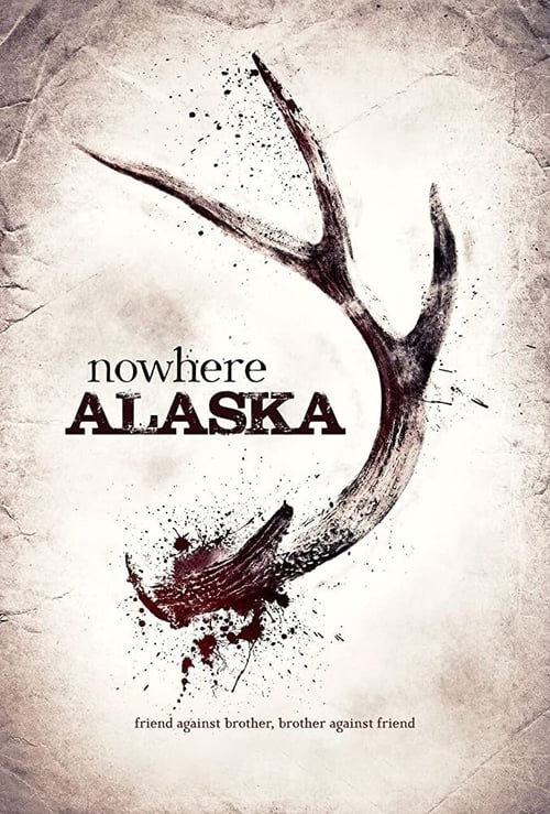 Nowhere Alaska