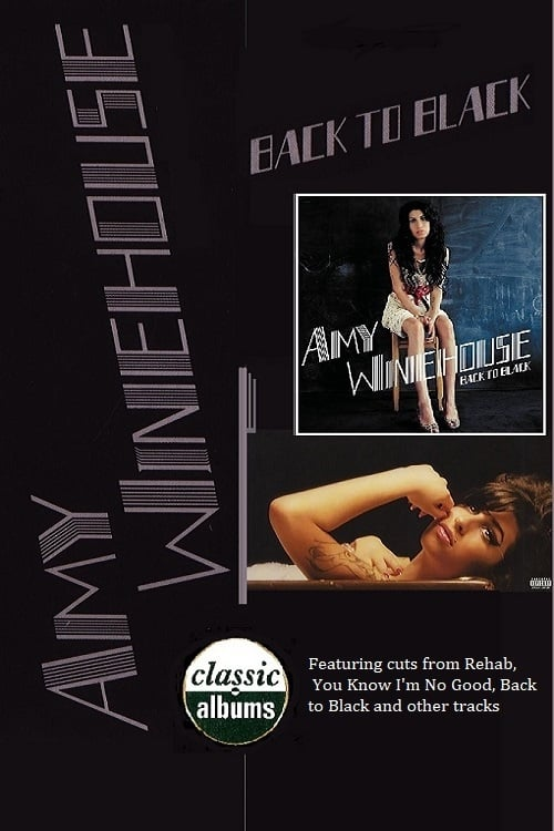 Classic Albums: Amy Winehouse - Back to Black (1969)