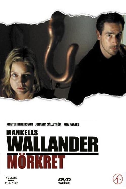 Wallander 04 - Mörkret (2005)