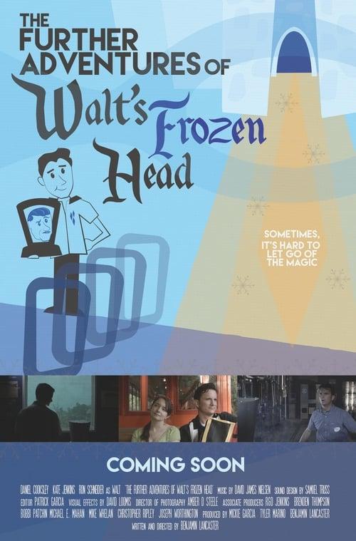 The Further Adventures of Walt's Frozen Head