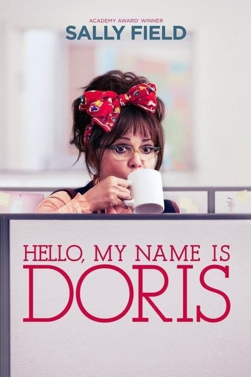 Streaming Hello, My Name Is Doris (2015) Best Quality Movie