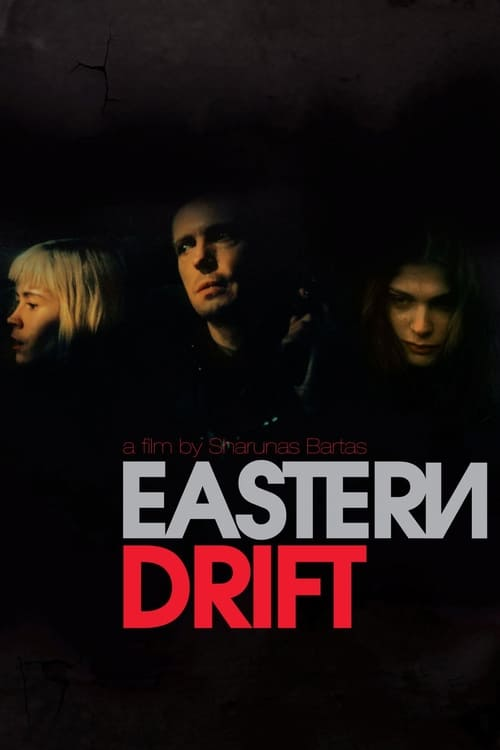 Eastern Drift (2010)