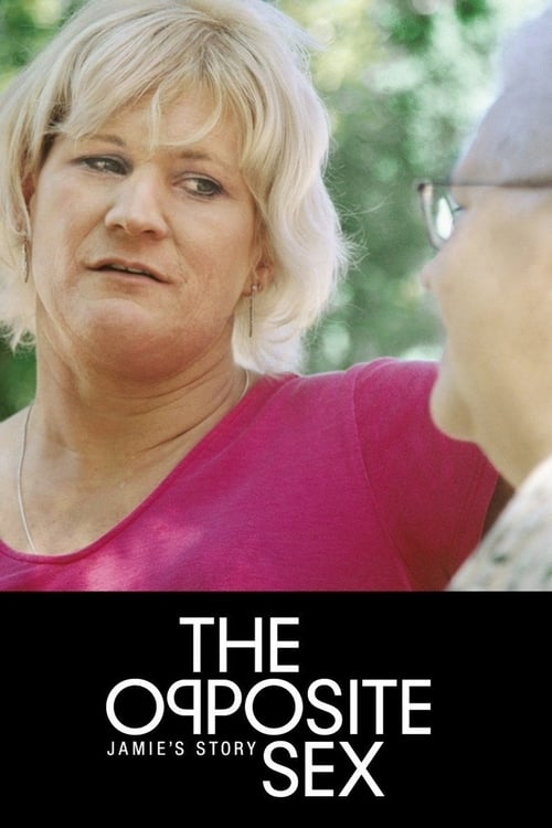 [Kinofilm] The Opposite Sex: Jamies Story 2004 Komplett