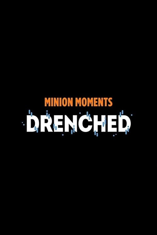 Filme Minion Moments: Drenched Com Legendas On-Line