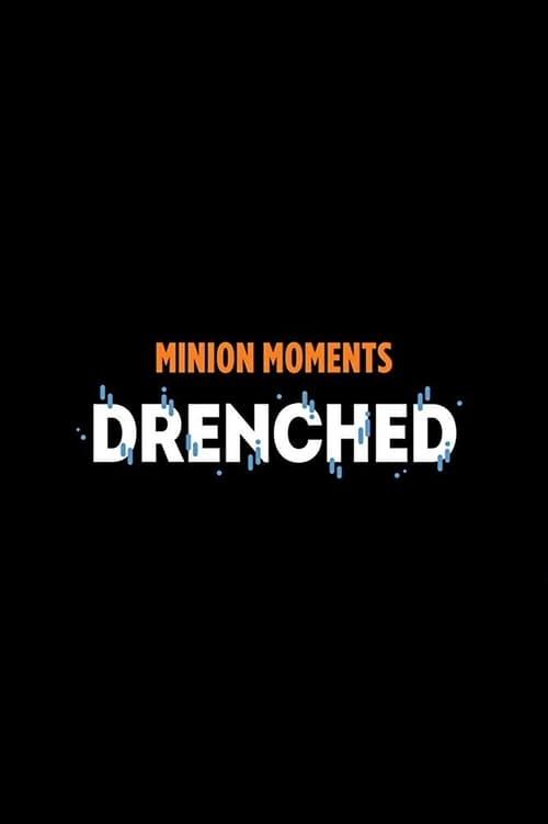 Assistir Filme Minion Moments: Drenched Online Grátis