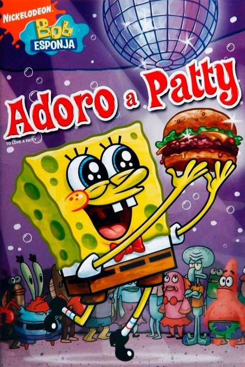 SpongeBob SquarePants - To Love a Patty (2008)